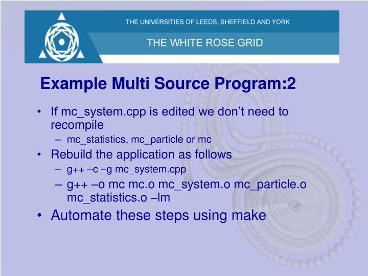 Example Multi Source Program:2
