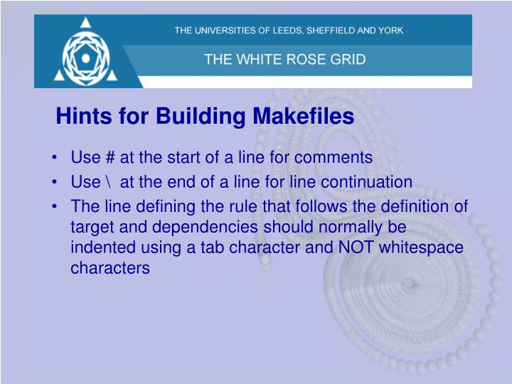 Hints for Building Makefiles