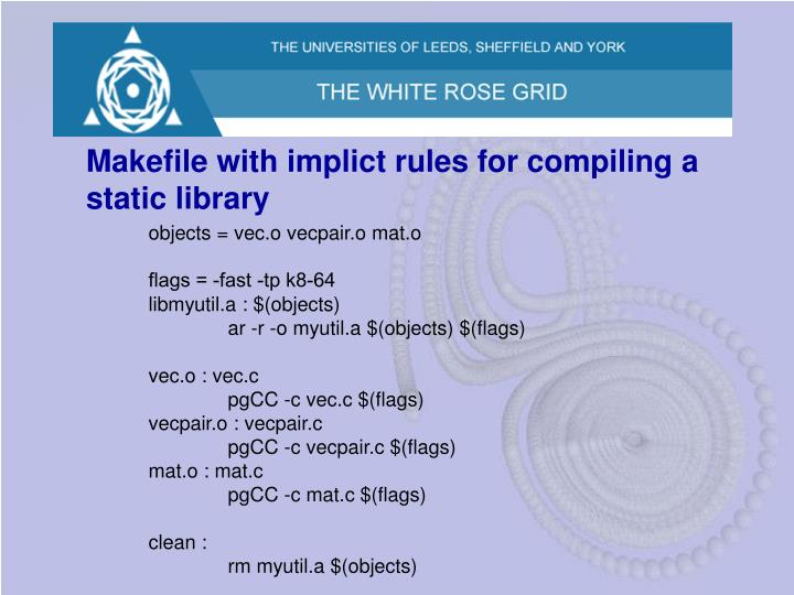 Makefile with implict rules for compiling a static library