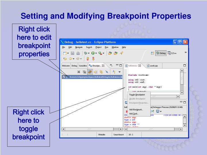 Setting and Modifying Breakpoint Properties