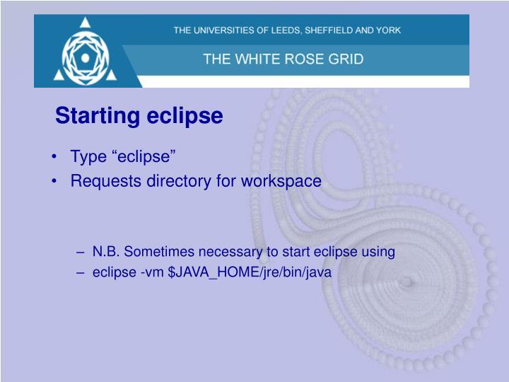 Starting eclipse
