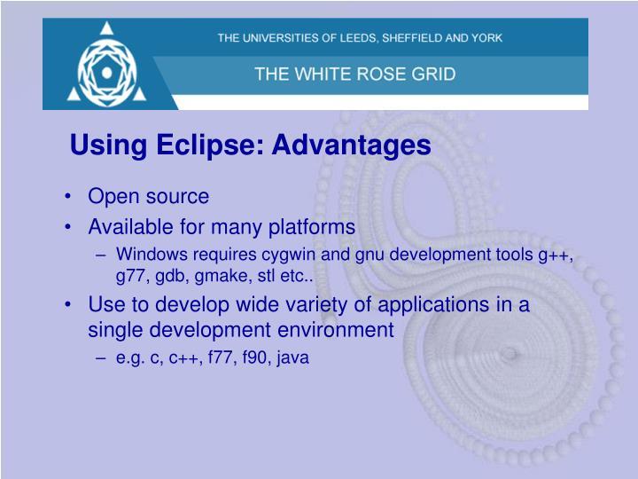 Using Eclipse: Advantages
