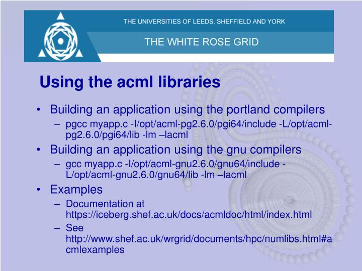 Using the acml libraries