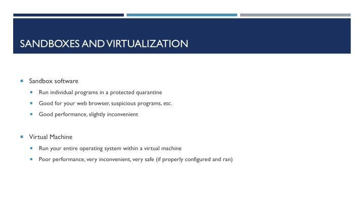 Sandboxes and Virtualization