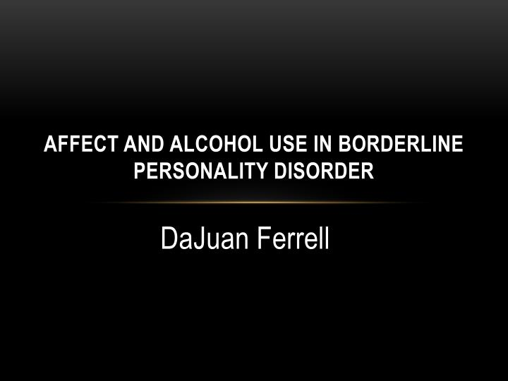 affect and alcohol use in borderline personality disorder