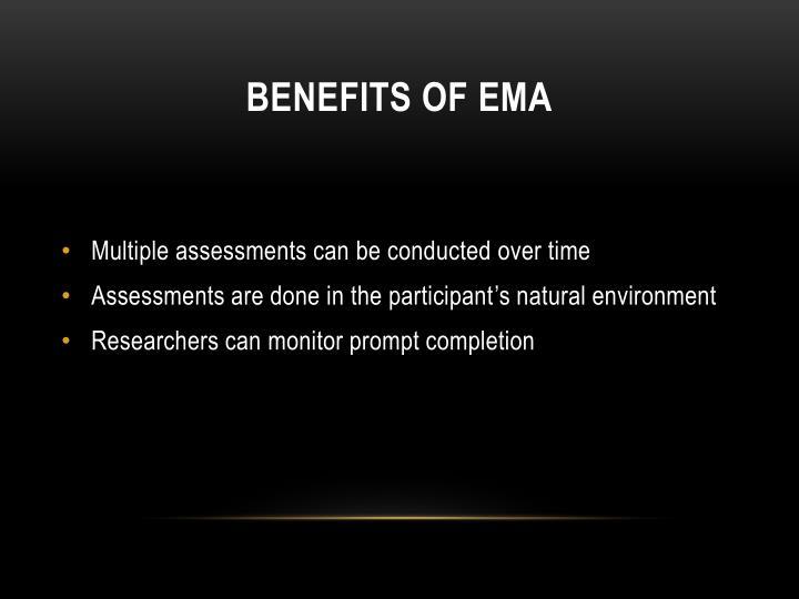 BENEFITS OF EMA