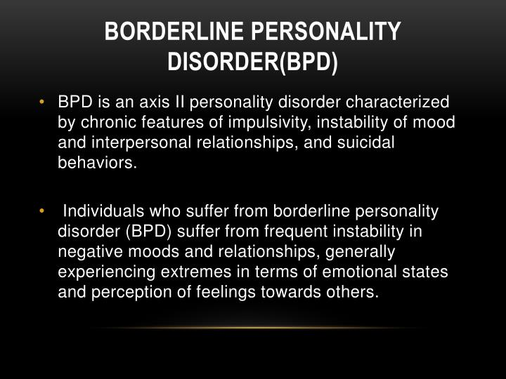 Borderline Personality Disorder(BPD)