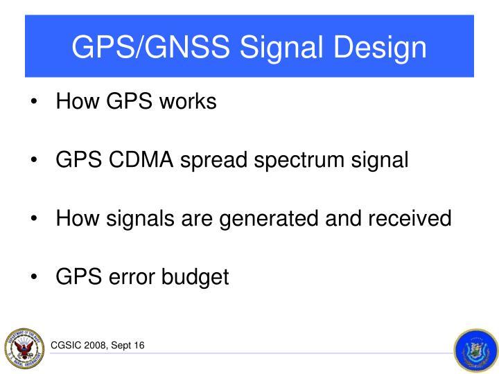 GPS/GNSS Signal Design
