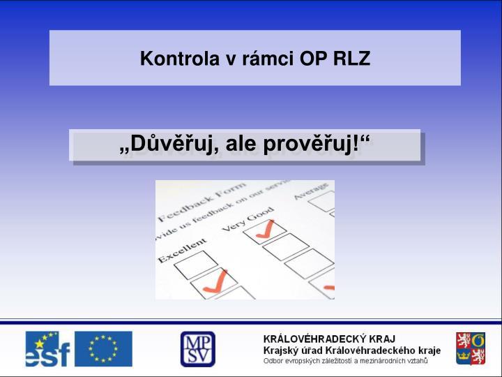 Kontrola v rámci OP RLZ