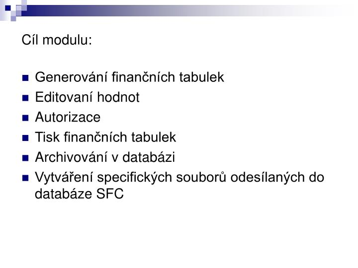 Cíl modulu: