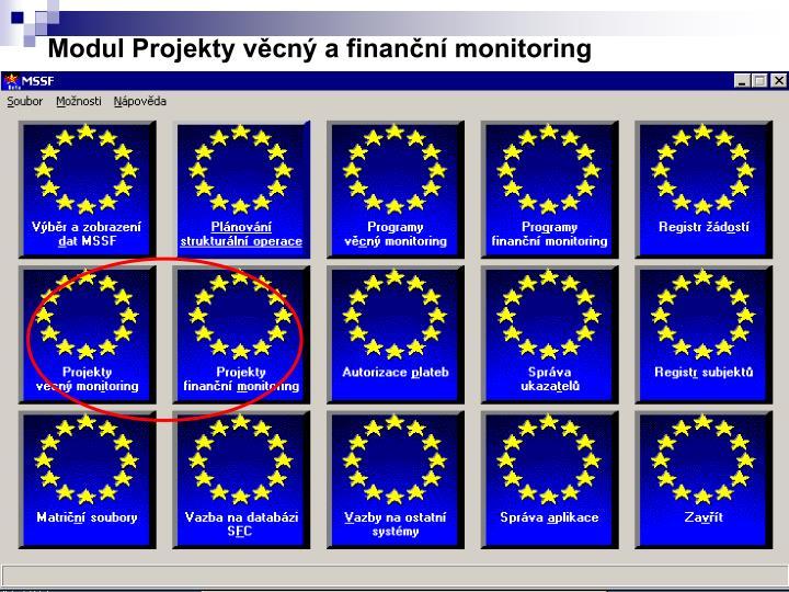 Modul Projekty věcný a finanční monitoring