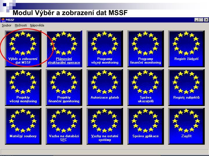 Modul Výběr a zobrazení dat MSSF