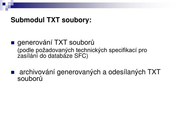 Submodul TXT soubory: