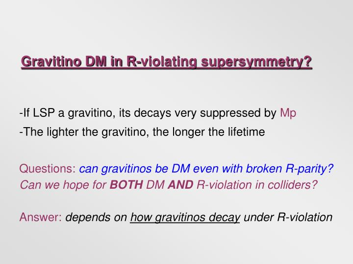 Gravitino DM in R-violating supersymmetry?
