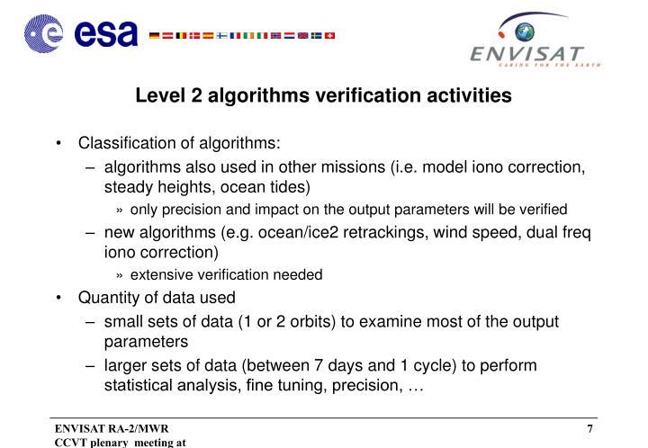 Level 2 algorithms verification activities