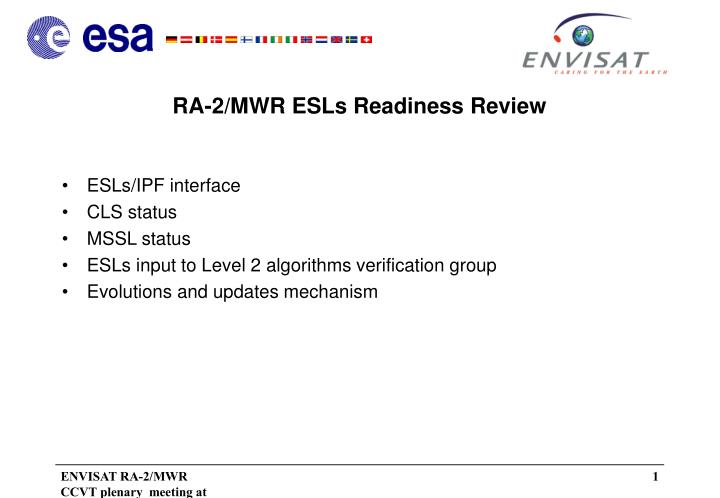 RA-2/MWR ESLs Readiness Review
