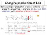 chargino production at lcs