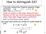 how to distinguish ss
