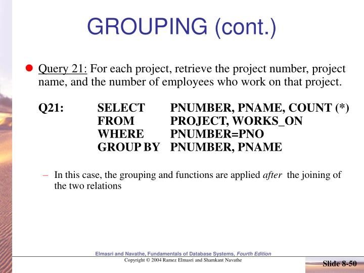 GROUPING (cont.)