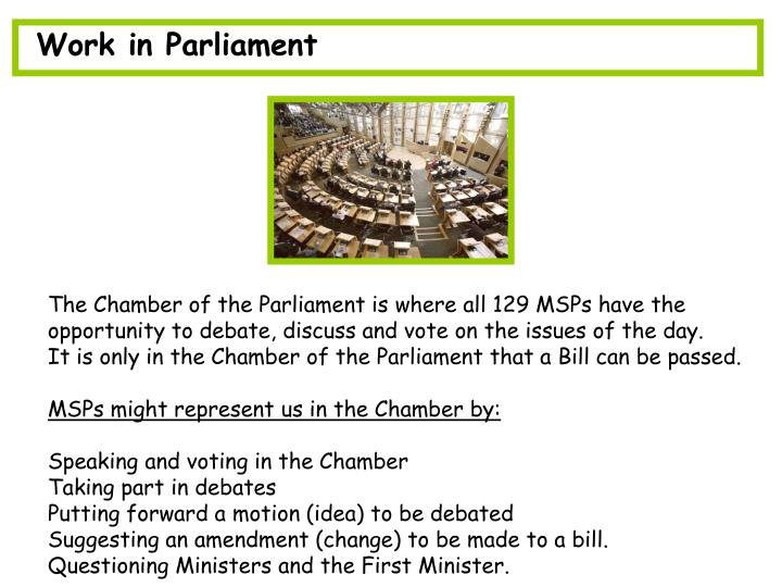 Work in Parliament