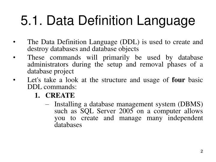 5.1. Data Definition Language