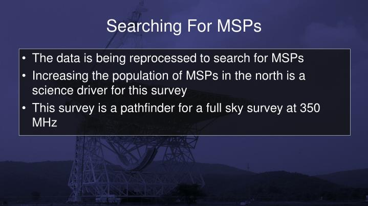 Searching For MSPs