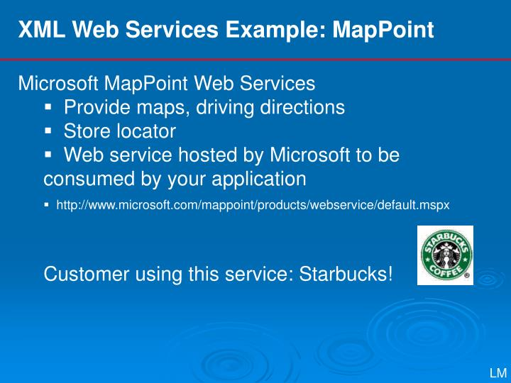 XML Web Services Example: MapPoint