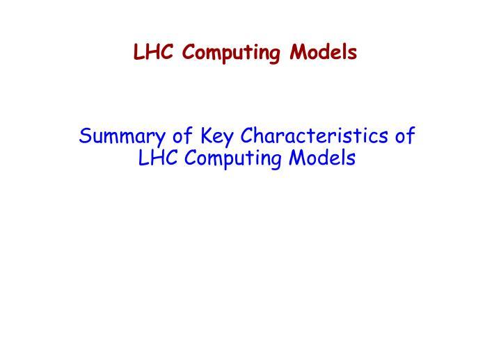 LHC Computing Models
