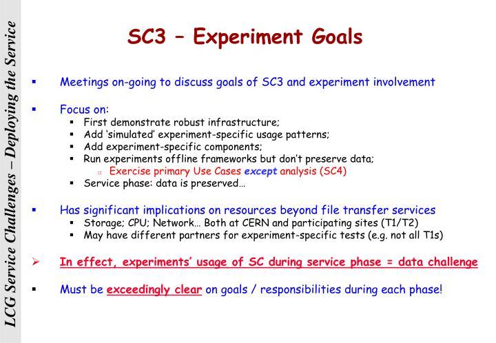 SC3 – Experiment Goals