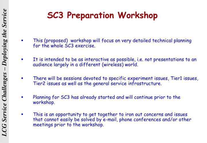 SC3 Preparation Workshop