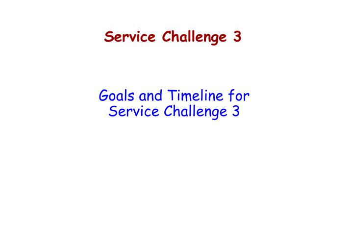 Service Challenge 3