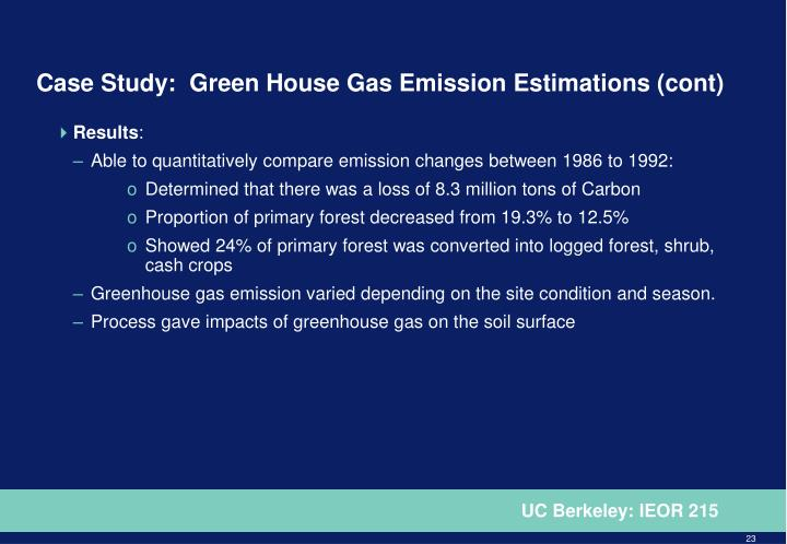 Case Study:  Green House Gas Emission Estimations (cont)