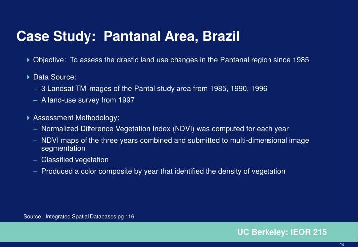 Case Study:  Pantanal Area, Brazil