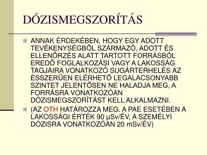 DÓZISMEGSZORÍTÁS