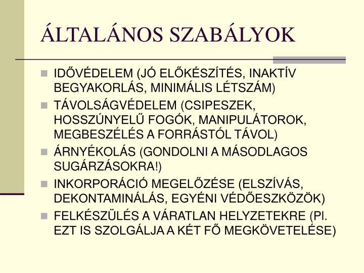 ÁLTALÁNOS SZABÁLYOK