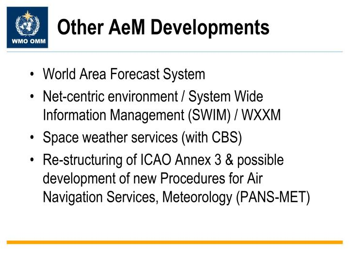 Other AeM Developments