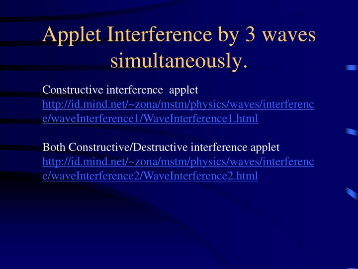 Applet Interference by 3 waves