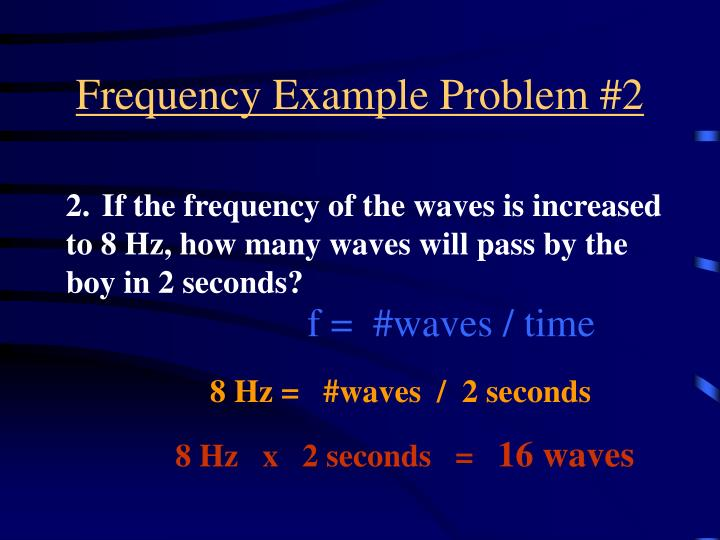 Frequency Example Problem #2