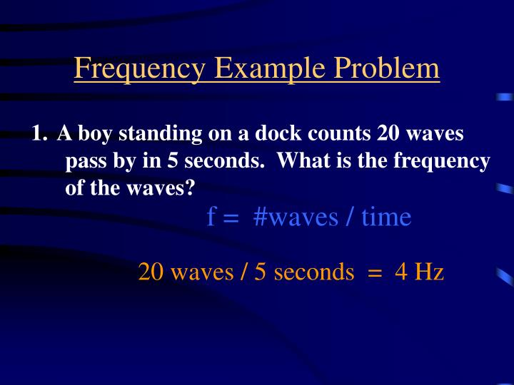 Frequency Example Problem