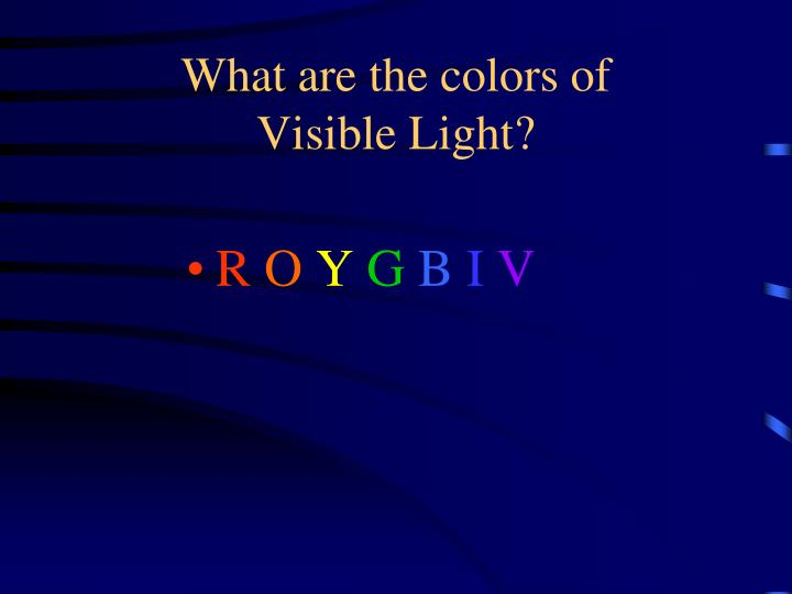 What are the colors of