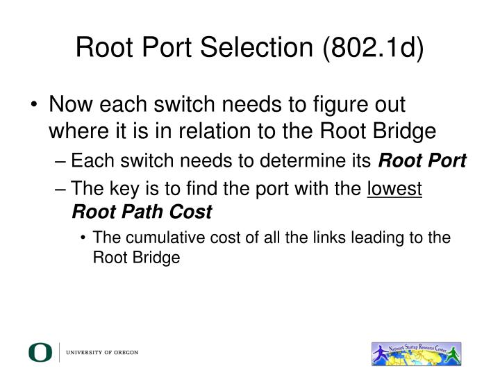 Root Port Selection (802.1d)