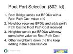 root port selection 802 1d3