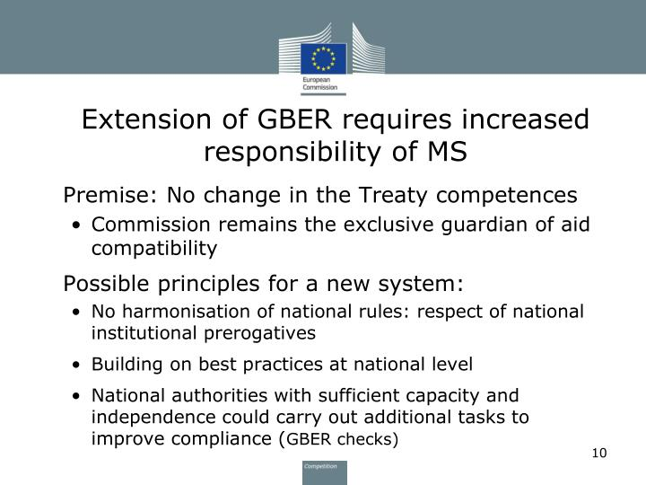 Extension of GBER requires increased responsibility of MS