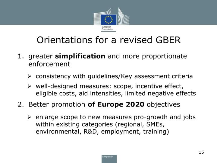 Orientations for a revised GBER