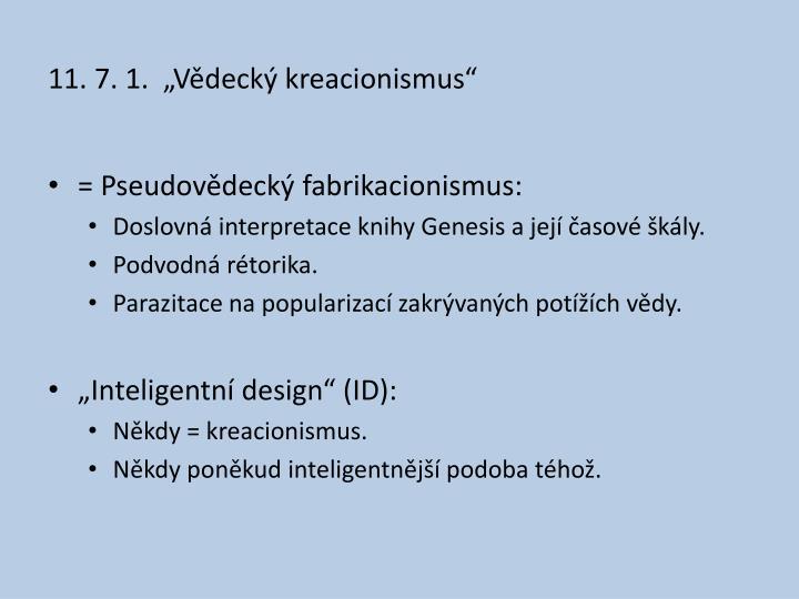 """11. 7. 1.  """"Vědecký kreacionismus"""""""