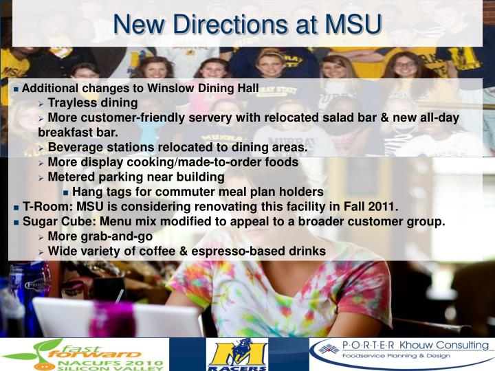 New Directions at MSU
