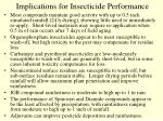 implications for insecticide performance