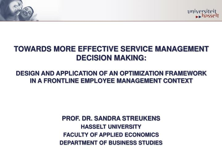 TOWARDS MORE EFFECTIVE SERVICE MANAGEMENT DECISION MAKING: