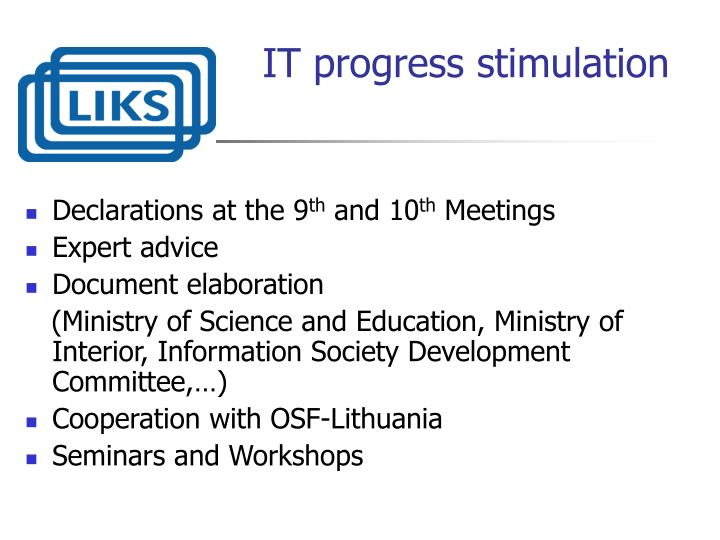 IT progress stimulation
