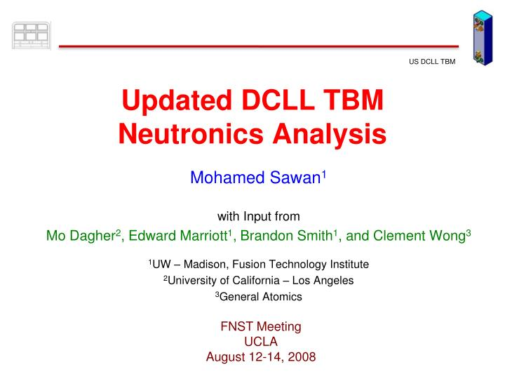 Updated dcll tbm neutronics analysis